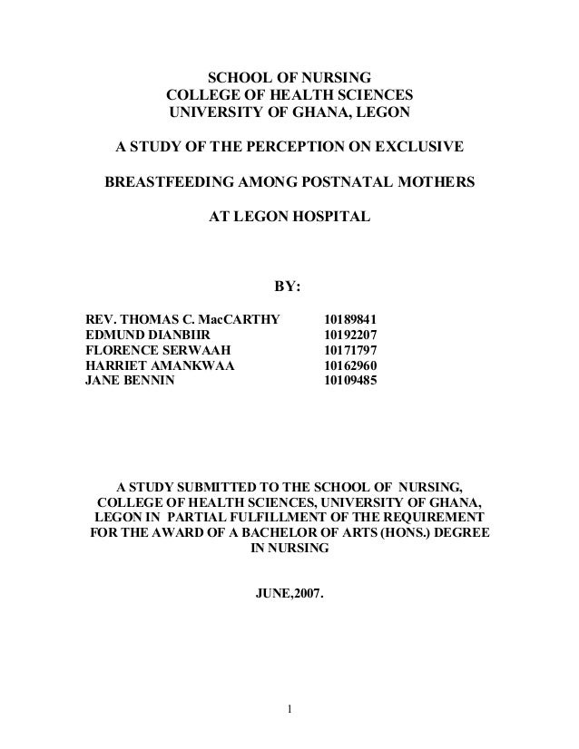 thesis on exclusive breastfeeding in ghana A thesis submitted to the school of graduate studies of newborn deaths found in a research done in ghana [2] exclusive breastfeeding in the context of.