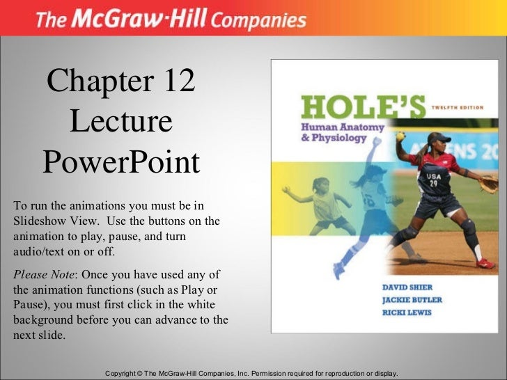 Copyright © The McGraw-Hill Companies, Inc. Permission required for reproduction or display. Chapter 12 Lecture PowerPoint...