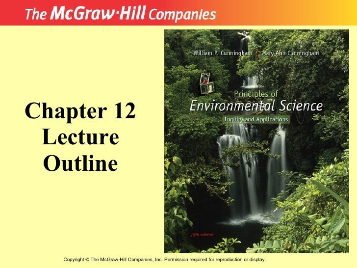 Copyright  ©  The McGraw-Hill Companies, Inc. Permission required for reproduction or display. Chapter 12 Lecture Outline