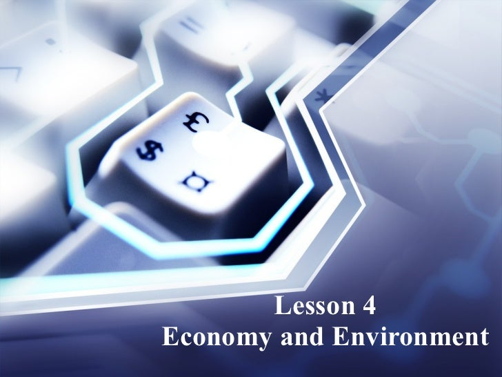 Lesson 4 Economy and Environment