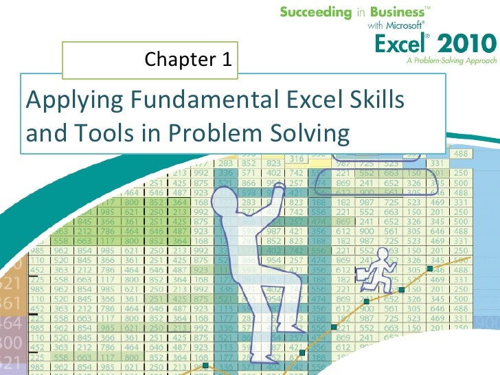 "Applying Fundamental Excel Skills and Tools in Problem Solving<br />Chapter 1<br />""When the only tool you own is a hammer..."