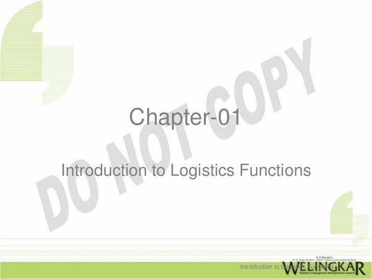 Distribution management: Introduction to Logistics Functions