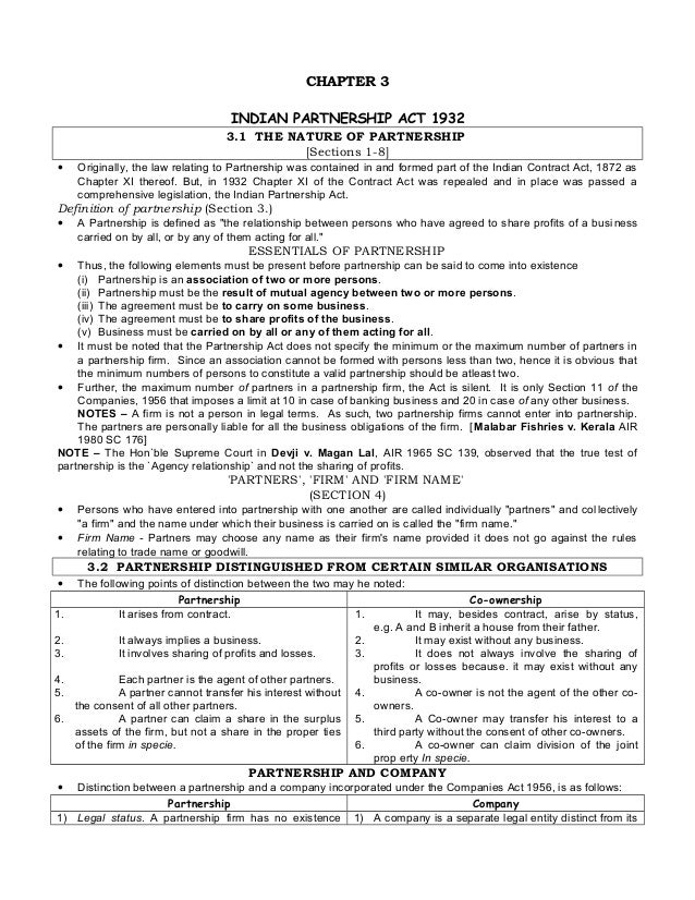 CHAPTER 3 INDIAN PARTNERSHIP ACT 1932 3.1 THE NATURE OF PARTNERSHIP [Sections 1-8] • Originally, the law relating to Partn...
