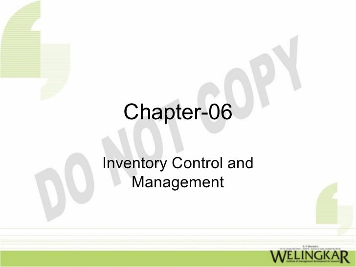 Chapter-06Inventory Control and    Management