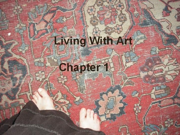 living with art chapter 1 1 chapter 1 introduction of the study memory loss, dementia, and  discussing  it, or living in an artistically designed space (hunt, 2011), art improves the.