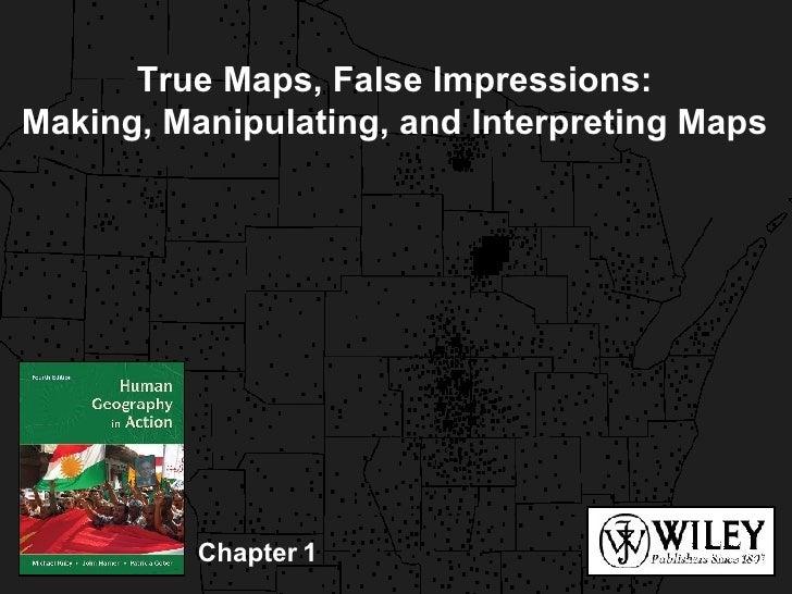 Chapter 1 True Maps, False Impressions: Making, Manipulating, and Interpreting Maps