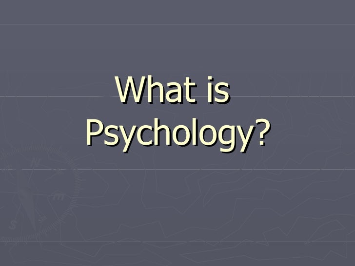 Chapter 1 What Is Psychologist