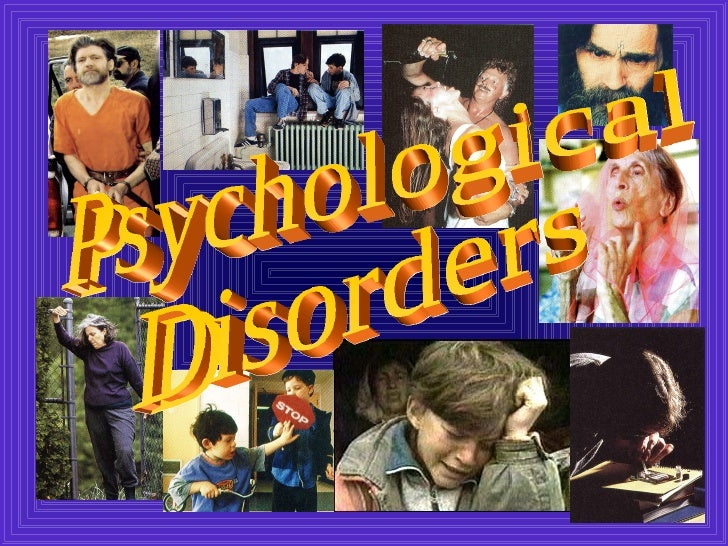 Chapter 15: Psychological Disorders