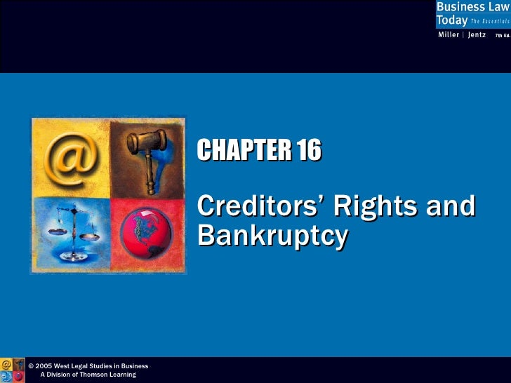 CHAPTER 16 Creditors' Rights and Bankruptcy