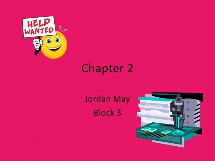 Chapter 2 Jordan May Block 3