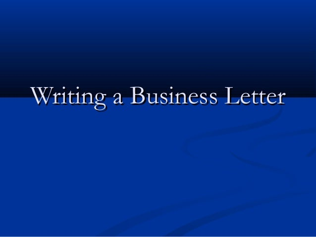 Chapter 2-writing-a-business-letter