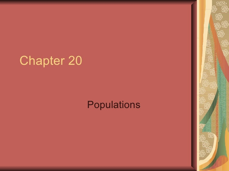 Chapter 20 Populations