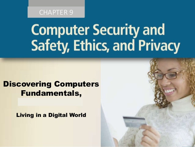 CHAPTER 9  Discovering Computers Fundamentals, 2011 Edition Living in a Digital World