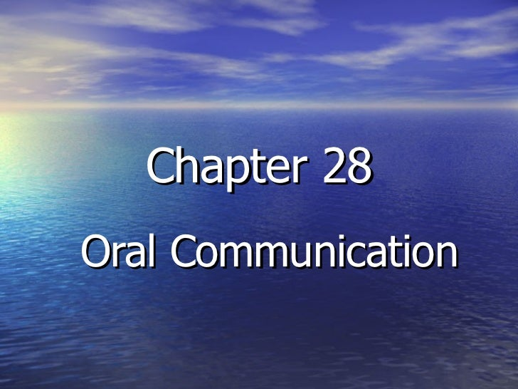 Chapter 28 Oral Communication