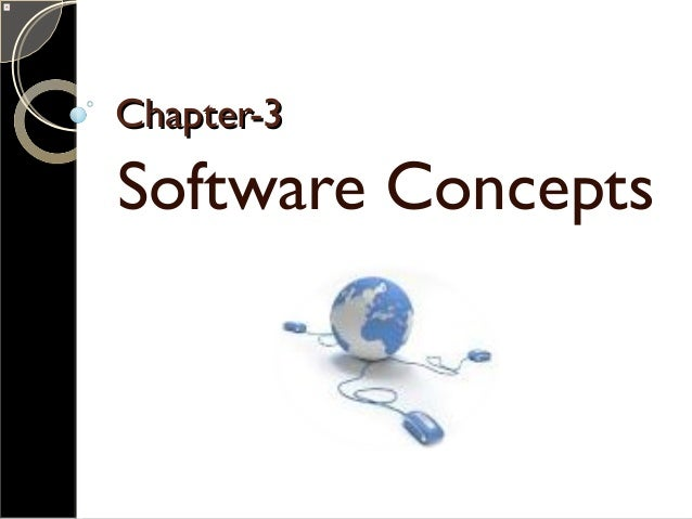Chapter-3Chapter-3 Software Concepts