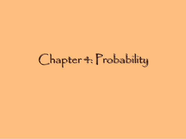 Chapter 4- probability