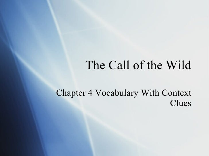 The Call of the Wild Chapter 4 Vocabulary With Context Clues