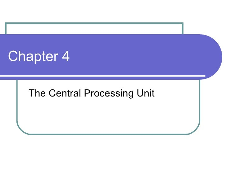 Chapter 4 Microprocessor CPU