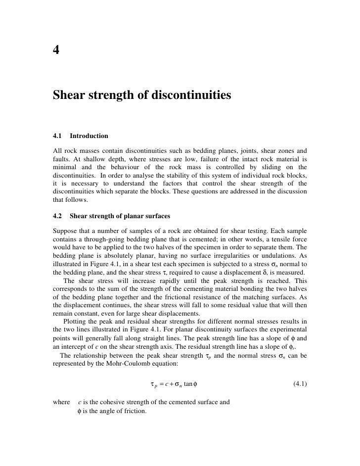 4   Shear strength of discontinuities   4.1   Introduction  All rock masses contain discontinuities such as bedding planes...