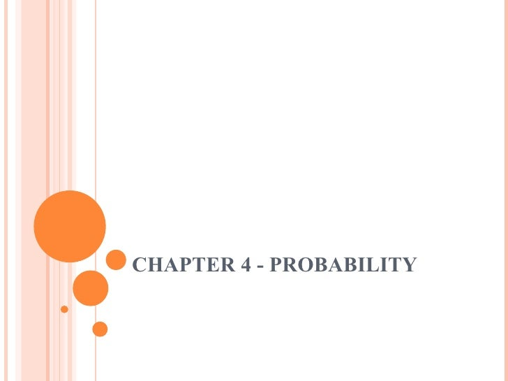 CHAPTER 4 - PROBABILITY