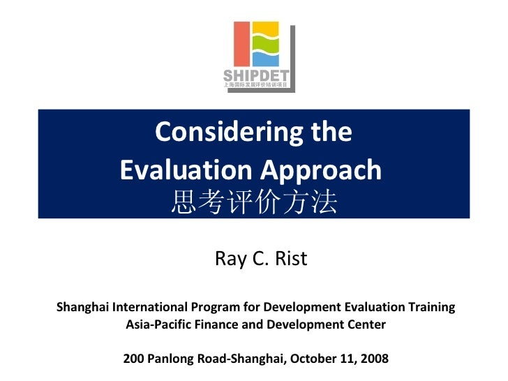Considering the Evaluation Approach 思考评价方法