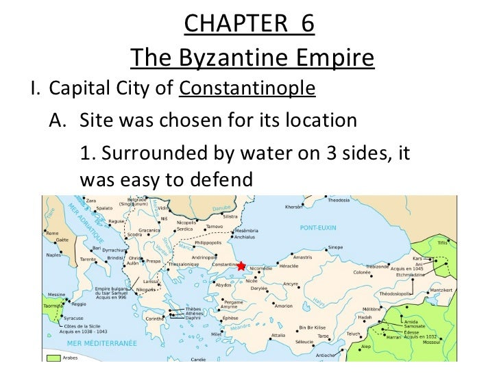 Ch. 6: The Byzantine Empire