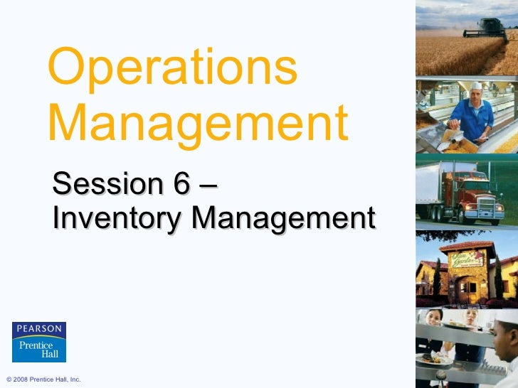 Operations Management Session 6 –  Inventory Management