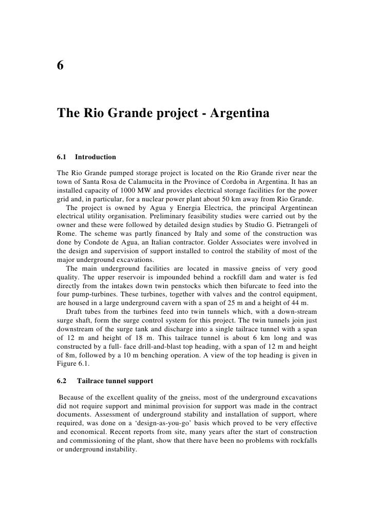 6   The Rio Grande project - Argentina   6.1   Introduction  The Rio Grande pumped storage project is located on the Rio G...