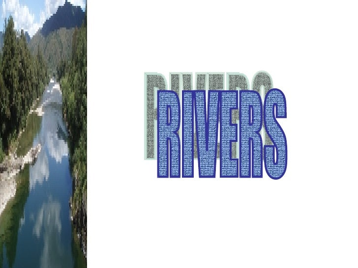 What you will    Learn1. Describe the   hydrological cycle.2. Describe the river   system.