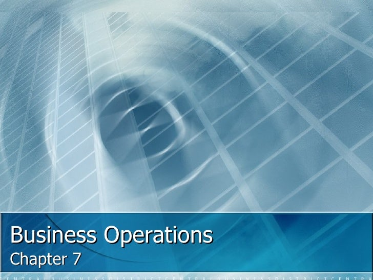 Business Operations Chapter 7