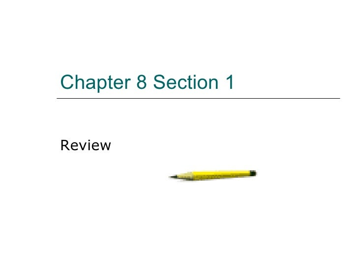 Chapter 8 Section 1 Review