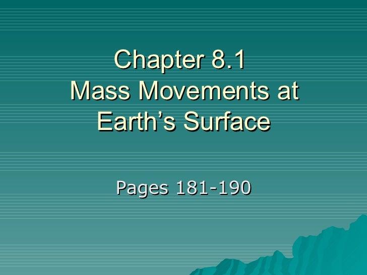 8.1 Mass Movements