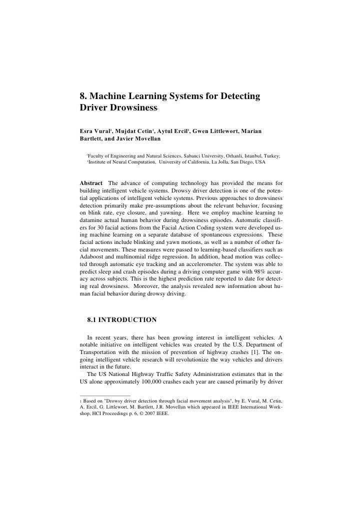 8. Machine Learning Systems for Detecting Driver Drowsiness                       1     Esra Vural1, Mujdat Cetin1, Aytul ...