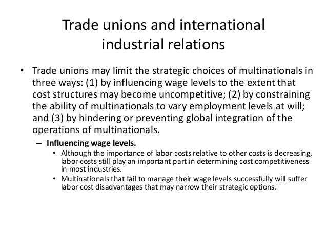 key issues in international industrial relations and the polices and practices of multinationals Discuss key issues in industrial relations and the policies and practices of multinationals generallykey issues in international industrial.