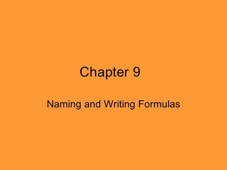 Chapter 9 Naming and Writing Formulas
