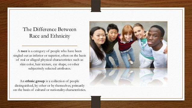 defining the differences between race and ethnicity Examples of ethnicity, race, and nationality will be used to further illuminate the differences between these concepts ethnicity and race defined.