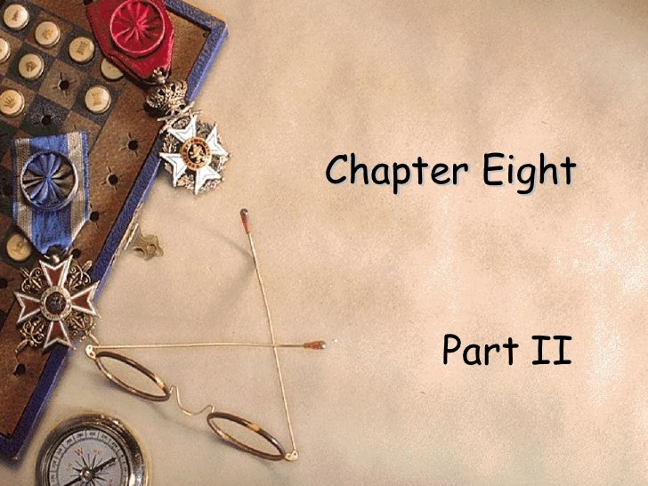Chapter Eight Part II