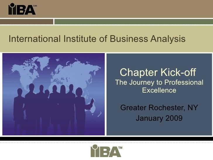 IIBA Rochester NY Chapter Kickoff - Jan 2009