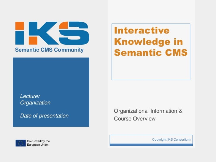 Interactive                             Knowledge inSemantic CMS Community                             Semantic CMS Lectur...