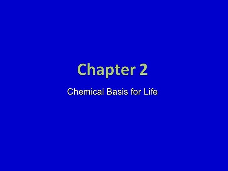 Chemical Basis for Life