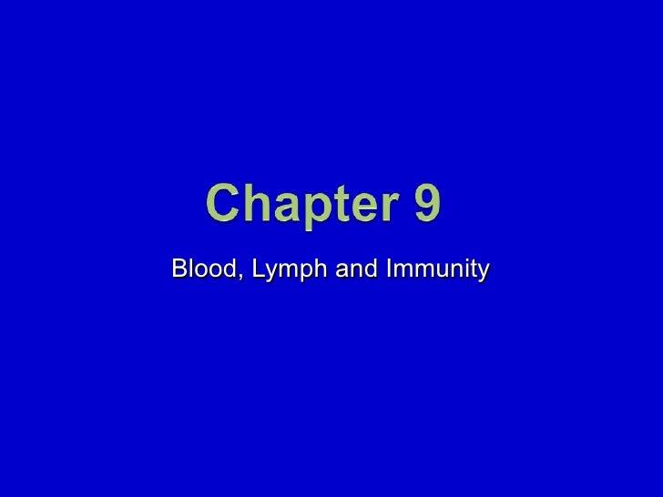 9. Blood, Lymph and Immunity