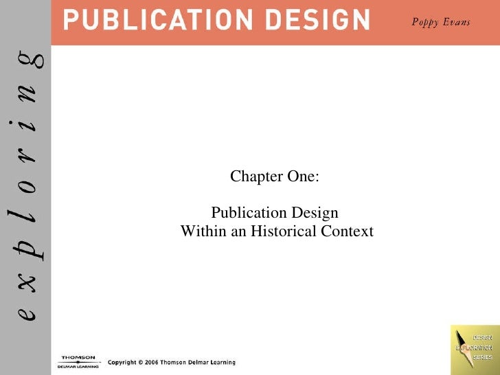 Chapter One:  Publication Design  Within an Historical Context
