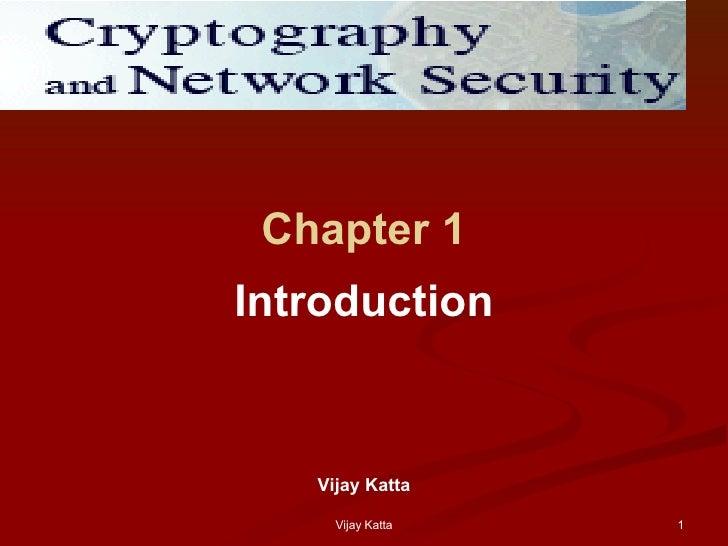 Chapter 1 Introduction Vijay Katta