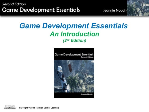 Game Development Essentials An Introduction (2nd Edition)