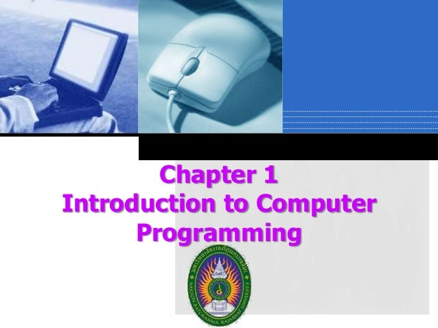 Chapter 1 Introduction to Computer Programming Company  LOGO