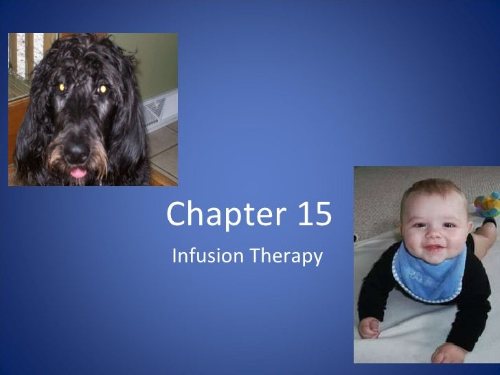 Chapter 015 infusion therapy