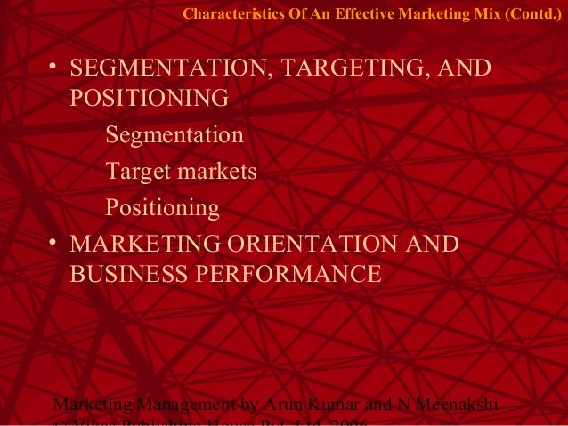 characteristics of effective marketing mix closely coordinated Role of integrated marketing communication in and importance for effective marketing tools along with other components of marketing mix to gain.