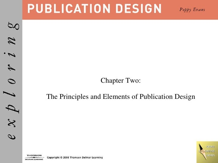Chapter Two:  The Principles and Elements of Publication Design