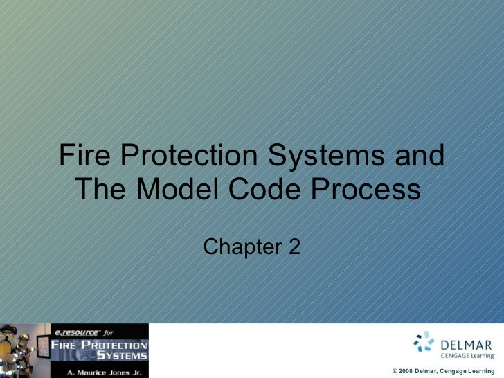 Fire Protection Systems and The Model Code Process  Chapter 2