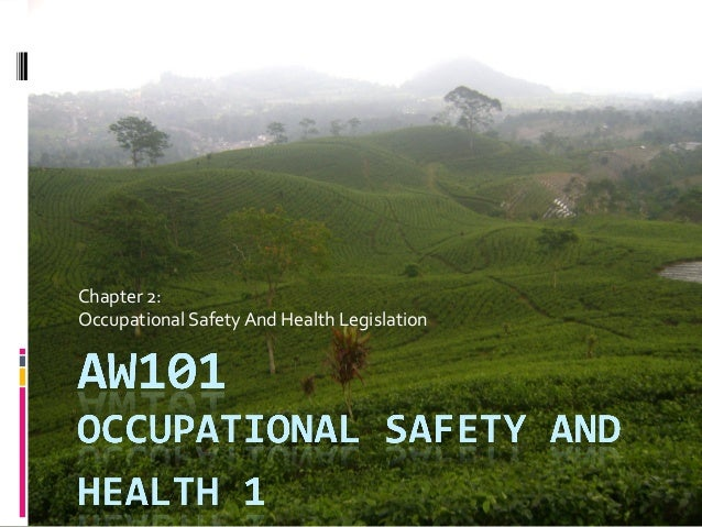 Chapter 2:Occupational Safety And Health Legislation
